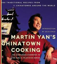 Martin Yan's Chinatown Cooking by Martin Yan H/C Book = Marked d!!own