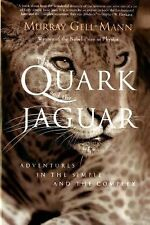 The Quark and the Jaguar : Adventures in the Simple and the Complex by Murray...