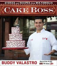Cake Boss: Stories and Recipes from Mia Famiglia, Valastro, Buddy, Good Conditio