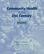 Community Health in the 21st Century 2nd Edition
