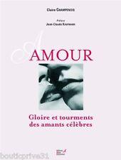 Beau livre / Biographie - Amour - Gloire Et Tourments Des Amants Célèbres