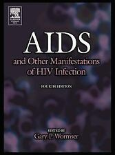 AIDS and Other Manifestations of HIV Infection (2004, Hardcover, Revised)