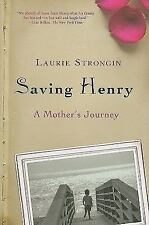 Saving Henry: A Mother's Journey-ExLibrary