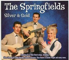 THE SPRINGFIELDS SILVER & GOLD CD - ISLAND OF DREAMS, TWO BROTHERS & MORE