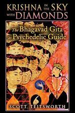 NEW - Krishna in the Sky with Diamonds: The Bhagavad Gita as Psychedelic Guide