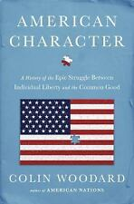 American Character: A History of the Epic Struggle Between...  (ExLib)