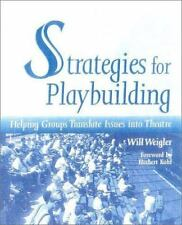 Strategies for Playbuilding: Helping Groups Translate Issues into Thea-ExLibrary