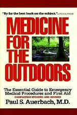 Medicine for the Outdoors: The Essential Guide to Emergency Medical Procedures a