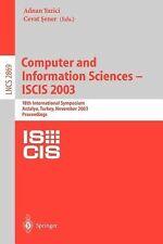 COMPUTER AND INFORMATION SCIE - ADNAN YAZICI, ET AL. CEVAT SENER (PAPERBACK) NEW