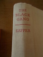 1947 copy THE BLACK GANG by Sapper Published by Hodder & Stoughton London