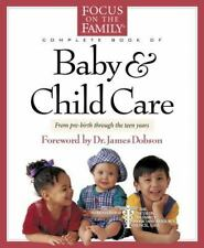 Complete Book of Baby and Child Care by Paul Reisser (Focus on the Family Book)