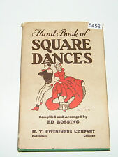 Hand Book of Square Dances Ed Bossing H T Fitzsimons Company 1951 1st Printing