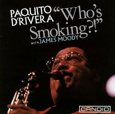 Who's Smoking?! by Paquito D'Rivera, Paquito d'Rivera (CD, Jan-2007, Candid...