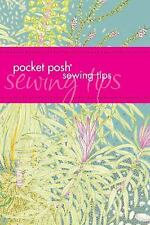Pocket Posh Sewing Tips by Jayne Davis, Jodie Davis, Puzzle Society Staff and Ta