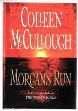 Colleen McCullough, MORGAN'S RUN, 1st/1st, F/F