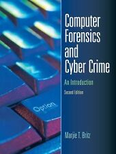 Computer Forensics and Cyber Crime : An Introduction by Marjie T. Britz...