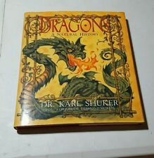 Dragons:  A Natural History ~ by Dr. Karl Shuker ~ hardcover Same Day Shipping!!