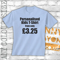 PERSONALISED PRINTED KIDS T SHIRTS - CUSTOM DESIGN - HUGE CHOICE OF COLOURS!