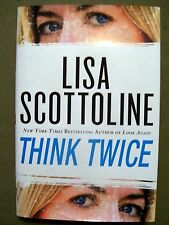 Think Twice 11 by Lisa Scottoline (2010, Hardcover)