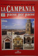 CAMPANIA PAESE PER PAESE Fascicolo n° 10 Avellino Il Terremoto del 1980 Aversa