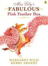 BRAND NEW..MISS LILY'S PINK FEATHER BOA..MARGARET WILD..SOFTCOVER..KERRY ARGENT