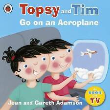 Preschool Story: Topsy & Tim First Experiences: TOPSY AND TIM GO ON AN AEROPLANE
