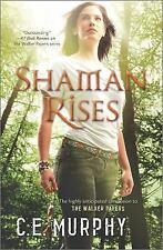The Walker Papers: Shaman Rises 10 by C. E. Murphy (2014, Paperback)