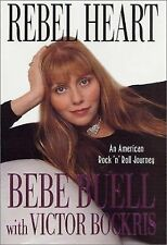 Rebel Heart : An American Rock 'n' Roll Journey by Bebe Buell and Victor...