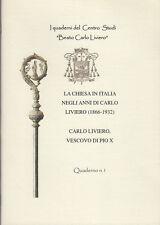 CITTà DI CASTELLO CARLO LIVIERO VESCOVO DI PIO X LA CHIESA NEGLI ANNI 1866-1932