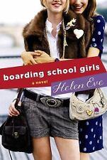 Boarding School Girls: A Novel (The Temperley High Series)  (ExLib)