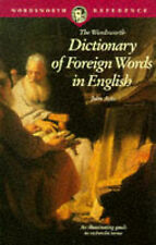 THE WORDSWORTH DICTIONARY OF FOREIGN WORDS IN ENGLISH (WORDSWORTH REFERENCE), JO