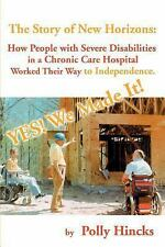 Yes! We Made It! The Story of New Horizons: how people with severe disabilities