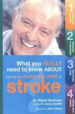 What You Really Need to Know About Caring for Someone After a Stroke