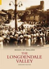 Longdendale Valley (Images of England), Margaret Buxton, New Book