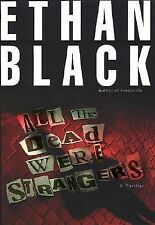 All the Dead Were Strangers (Conrad Voort)  by Ethan Black hardcover dj 1st