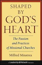 Shaped By God's Heart: The Passion and Practices of Missional Churches-ExLibrary