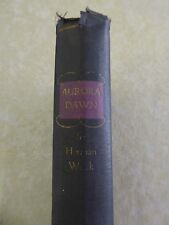 AURORA DAWN OR, THE TRUE HISTORY OF ANDREW REALE by Herman Wouk