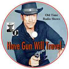 Have Gun Will Travel -110 Old time Radio Shows MP3 Audio-DVD -Complete Series