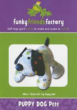 PUPPY DOG PETE SOFT TOY SEWING PATTERN, From Funky Friends Factory NEW