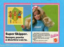 TOP985-PUBBLICITA'/ADVERTISING-1985- MATTEL BARBIE - SUPER SKIPPER -2 fogli