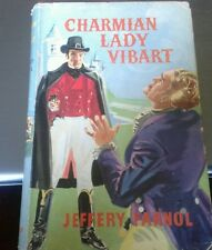 "COLLECTABLE COPY OF ""CHARMIAN LADY VIBART"" BY JEFFREY FARNOL"