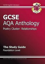 GCSE Anthology AQA Poetry Study Guide (Relationships) Foundation by CGP Books...