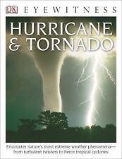 DK Eyewitness Bks.: DK Eyewitness Books: Hurricane and Tornado : Hurricane...