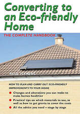 Converting to an Eco-friendly Home: The Complete Handbook,VERYGOOD Book