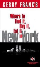Gerry Frank's Where to Find It, Buy It, Eat It in New York, Millenium, BRAND NEW
