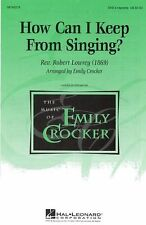 Rev. Robert Lowry How Can I Keep From Singing SAB Learn Vocal Music Book