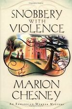 SNOBBERY WITH VIOLENCE MARION CHESNEY 2003 HARDCOVER DUSTJACKET MURDER MYSTERY