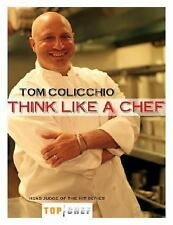 Think Like a Chef, Colicchio, Tom, Good Book