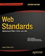 Web Standards : Mastering HTML5, CSS3, and XML by Leslie Sikos (2014, Book,...