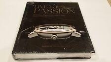 Live Your Passion: Building Watch Manufacture - RARE 1e 2013 Printed in France